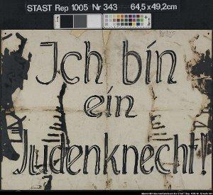 """""""Ich bin ein Judenknecht"""""""
