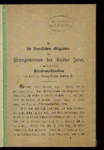 An die sämmtlichen Mitglieder der Pfarrgemeinden des Kreises Jever, in welchen 1872 Kirchenvisitation mit durch den Unterzeichneten gehalten ist
