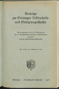 Beiträge zur Göttinger Bibliotheks- und Gelehrtengeschichte