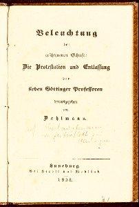 Beleuchtung der erschienenen Schrift: Die Protestation und Entlassung der sieben Göttinger Professoren