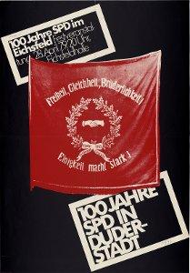 """100 Jahre SPD im Eichsfeld """"Freiheit, Gleichheit, Brüderlichkeit!"""" """"Einigkeit macht stark!"""" 28. April 1979"""