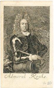 """Admiral Rooke."" - Admiral Sir George Rooke (1650-1709)"